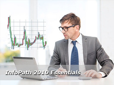 InfoPath 2010 Essentials Online Short Course