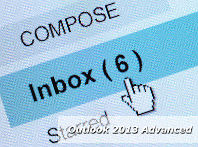 Outlook 2013 Advanced Online Certificate Course