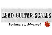 Certificate in Guitar Scales – Beginners to Advanced Online Course