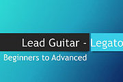 Certificate in Legato Guitar – Beginners to Advanced Online Course