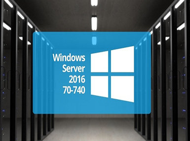 Microsoft 70-740 - Install, Storage & Compute with Windows Server 2016 Online Certificate Course