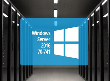 Microsoft 70-741 – Networking with Windows Server 2016 Online Certificate Course